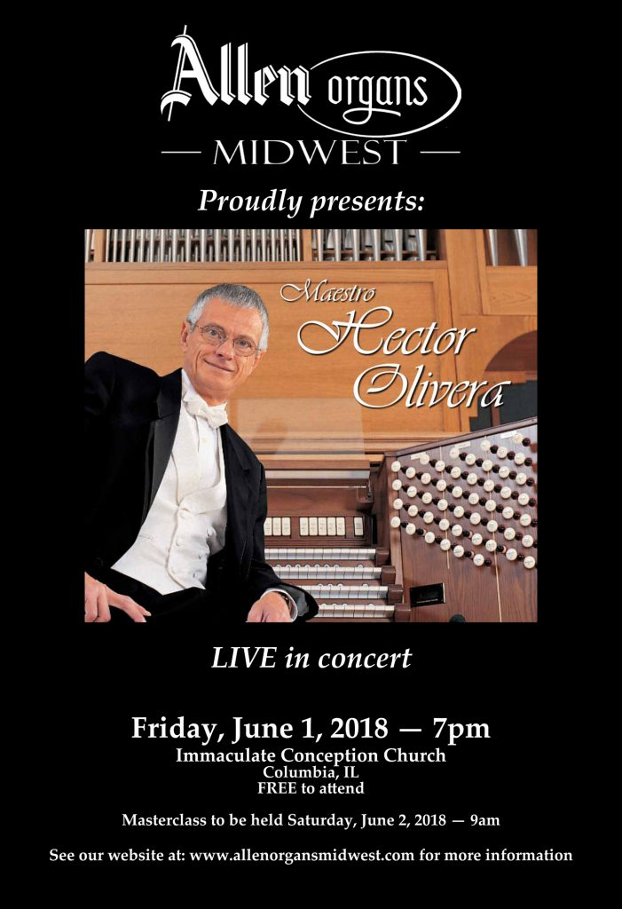 Allen Organs Midwest presents Maestro Hector Olivera @ Immaculate Conception Church   Columbia   Illinois   United States