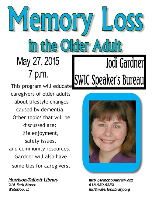 Memory Loss Flyer: www.waterloo.il.us/event/memory-loss-in-the-older-adult