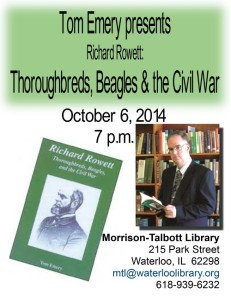 Richard Rowett: Thoroughbreds, Beagles & the Civil War @ Morrison-Talbott Library | Waterloo | Illinois | United States